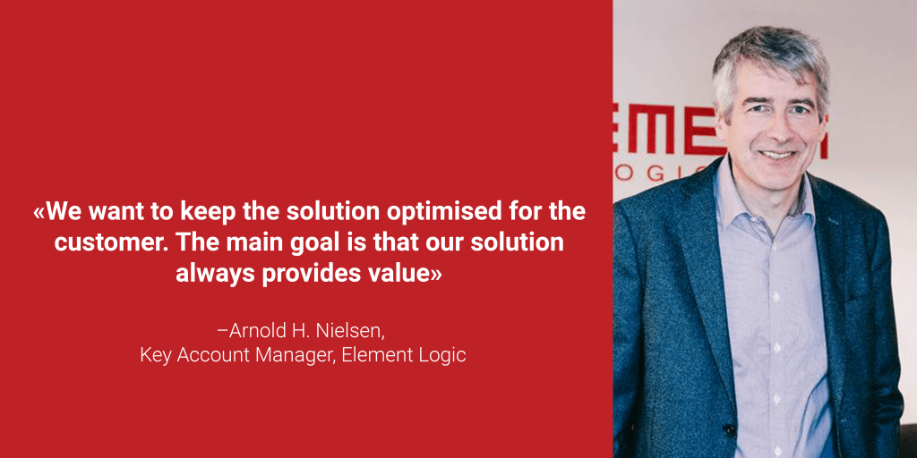 """A portrait photo of key account manager at element logic Arnold Nielsen with the quote """"We want to keep the solution optimised for the customer. The main goal is that our solution always provides value"""""""